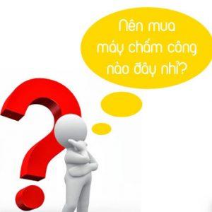 lua-chon-may-cham-cong