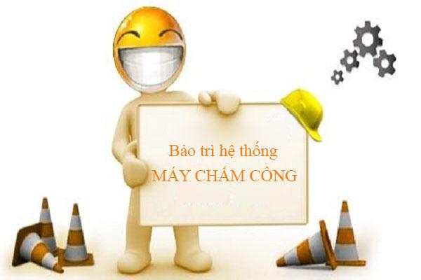 bao tri he thong cham cong kiem soat cua